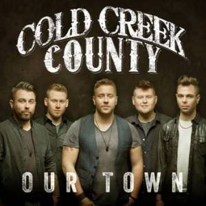Cold Creek County - Our Town