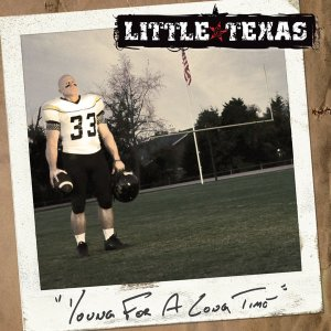 Little Texas - Young For A Long Time