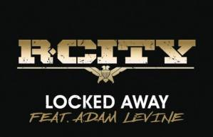 R. City - Locked Away(Featuring Adam Levine)