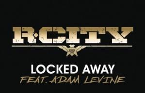 R. City - Locked Away(Featuring Adam Levine)