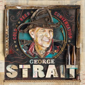 George Strait - Cold Beer Conversation Album Art Courtesy: MCA Nashville