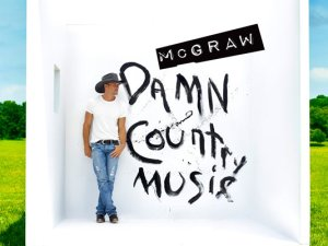 Tim McGraw - Damn Country Music