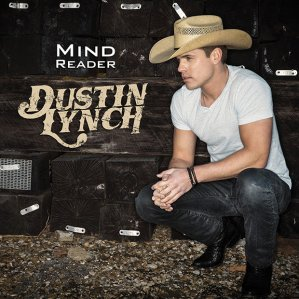Dustin Lynch - Mind Reader (Photo Credit: Justin Nolan Key)