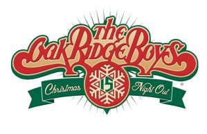 The Oak Ridge Boys / The 2015 Christmas Night Out Tour