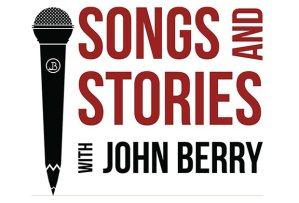 Songs And Stories with John Berry